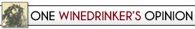 One Winedrinker's Opinion
